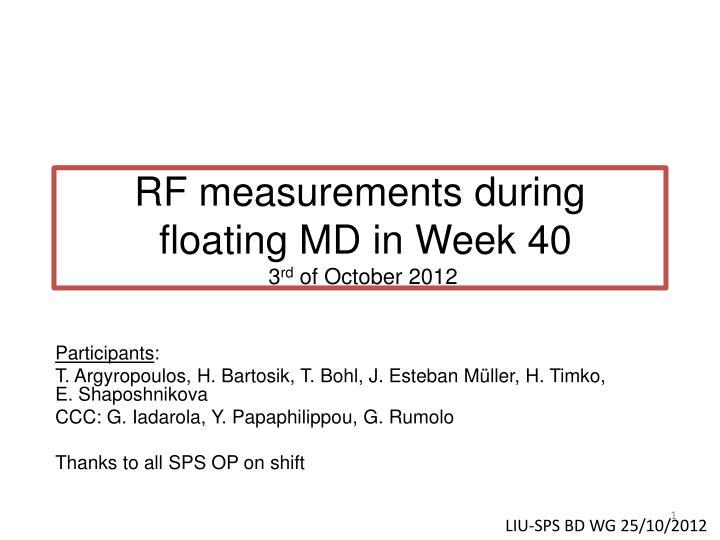 rf measurements during floating md in week 40 3 rd of october 2012 n.