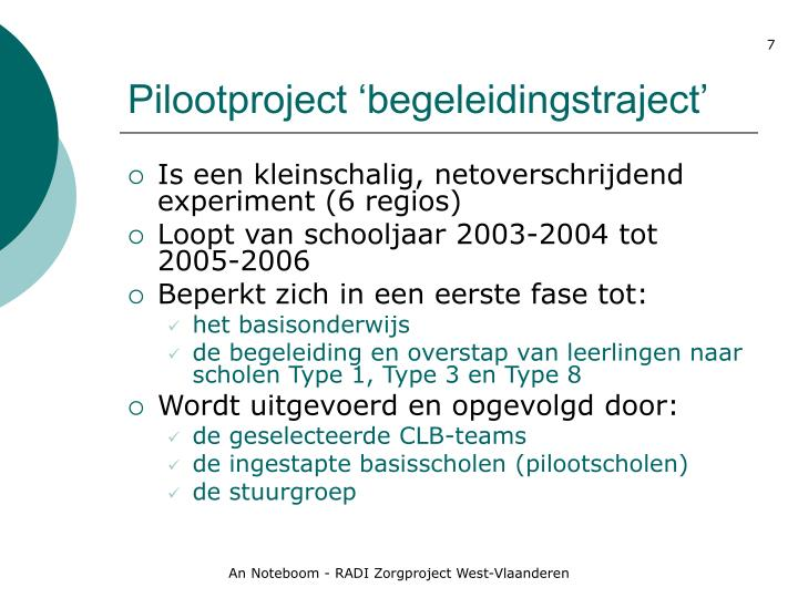 Pilootproject 'begeleidingstraject'