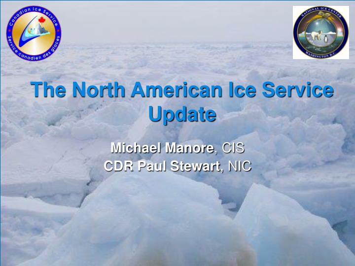 the north american ice service update n.