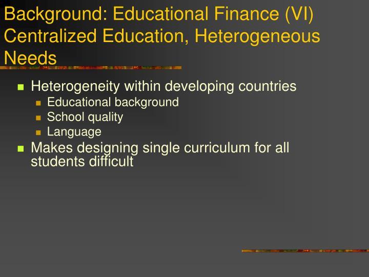 Background: Educational Finance (VI)
