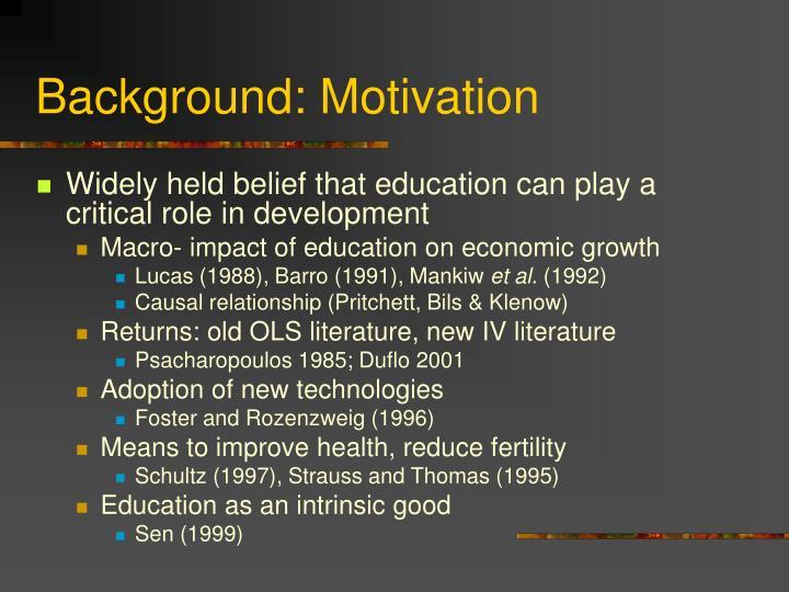Background motivation