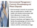 environmental management controls housekeeping and waste disposal