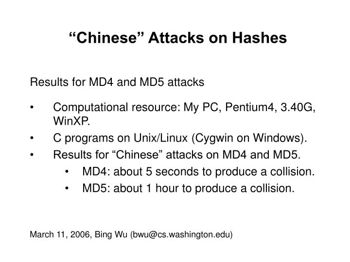"""""""Chinese"""" Attacks on Hashes"""