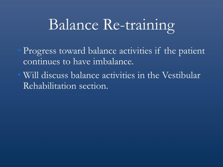 Balance Re-training