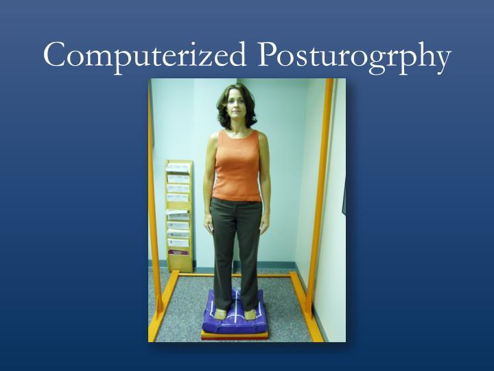 Computerized Posturogrphy