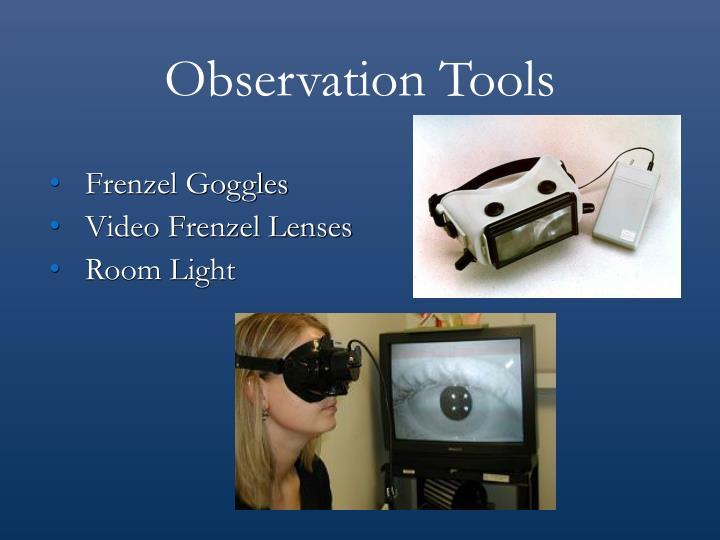 Observation Tools