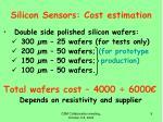 silicon sensors cost estimation