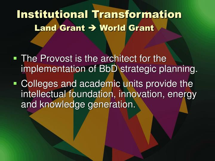 Institutional Transformation