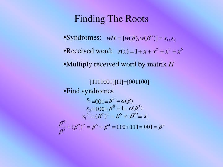 Finding The Roots
