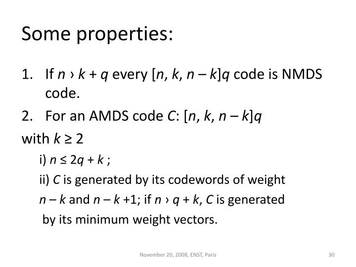 Some properties: