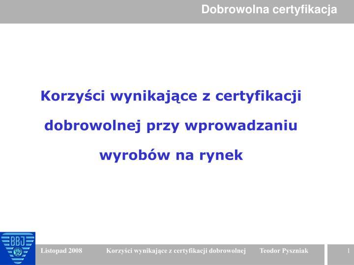 Dobrowolna certyfikacja