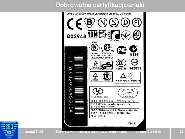 Dobrowolna certyfikacja-znaki