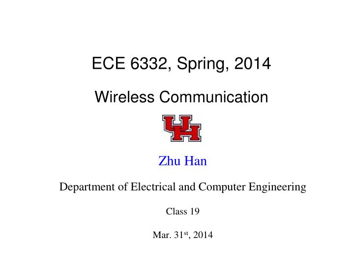 ece 6332 spring 2014 wireless communication n.