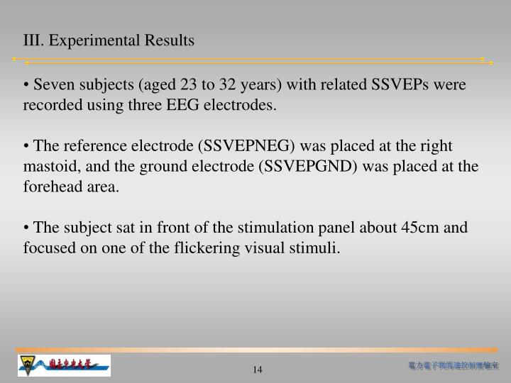 III. Experimental Results