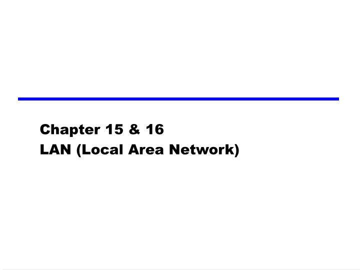 Chapter 1 5 16 lan local area network
