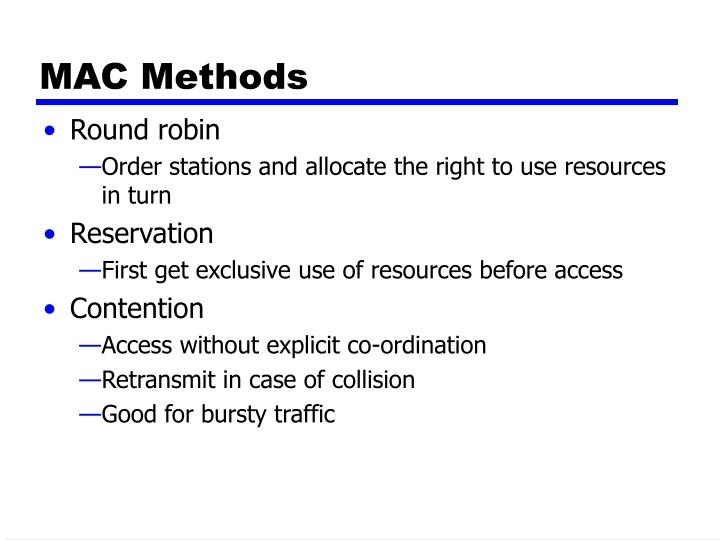 MAC Methods