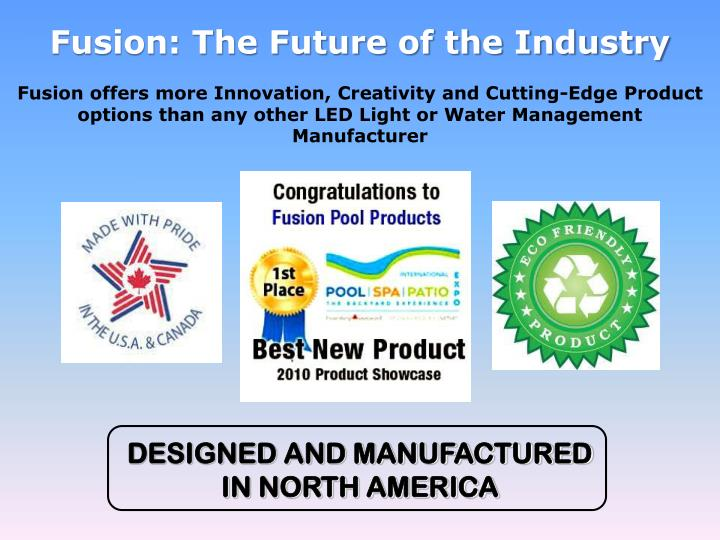 Fusion the future of the industry