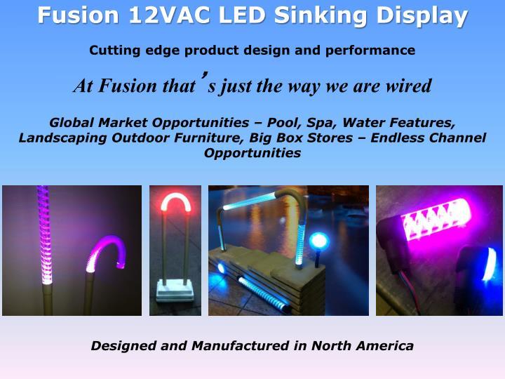 Fusion 12VAC LED Sinking Display
