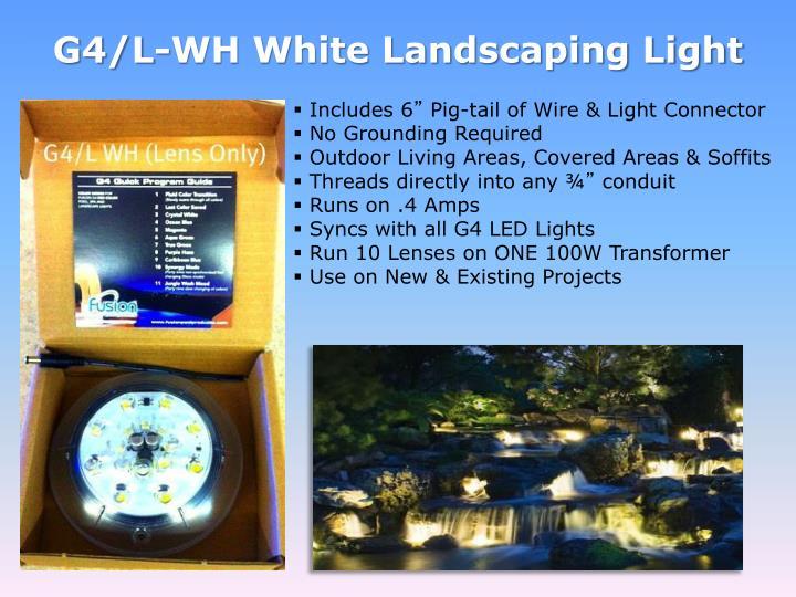 G4/L-WH White Landscaping Light