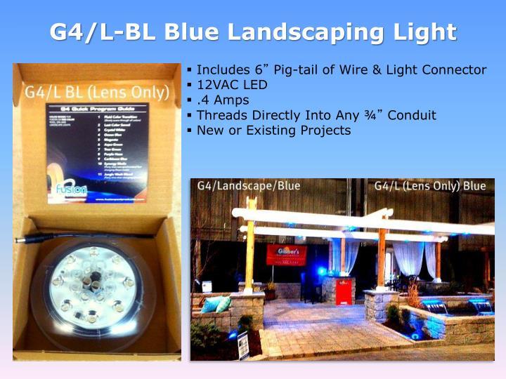 G4/L-BL Blue Landscaping Light
