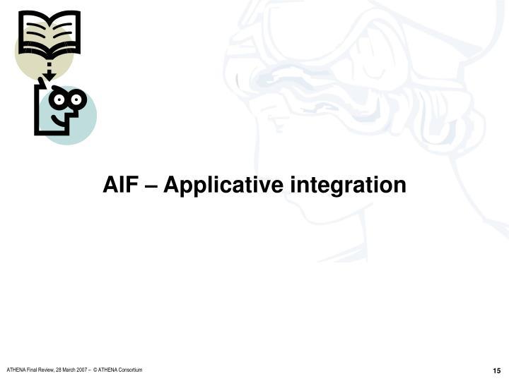 AIF – Applicative integration