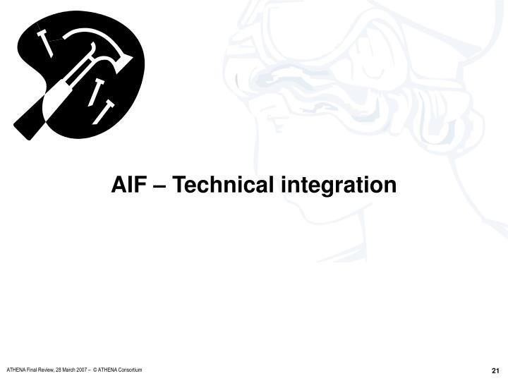 AIF – Technical integration