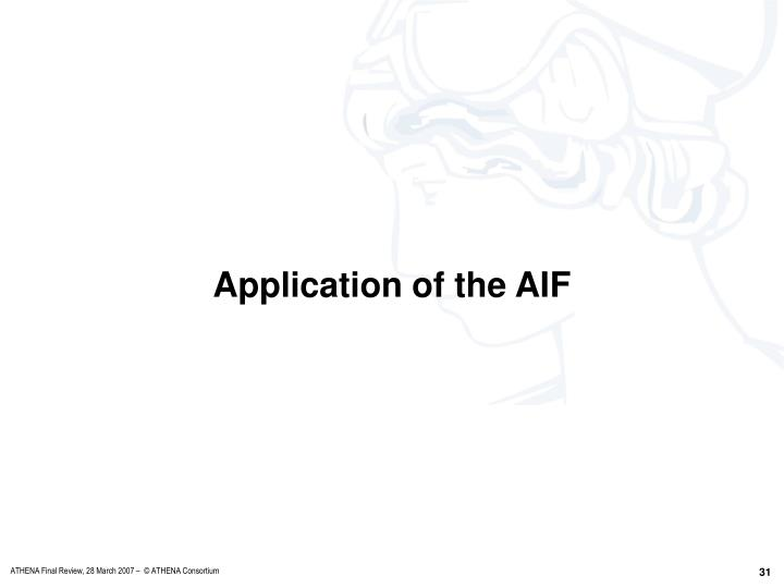 Application of the AIF