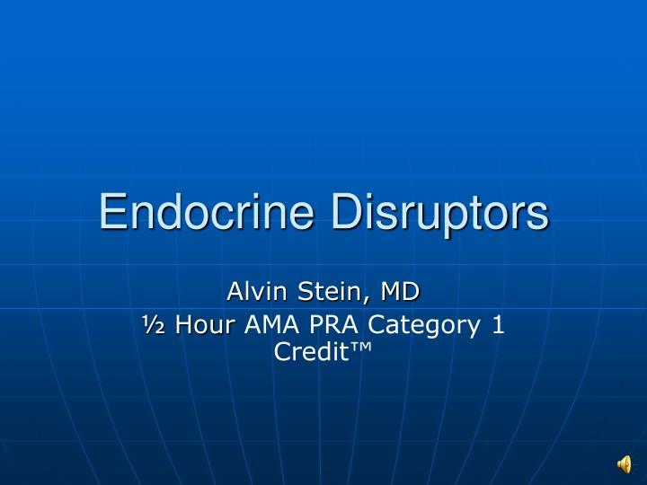 endocrine disruptors n.