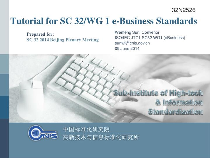 tutorial for sc 32 wg 1 e business standards