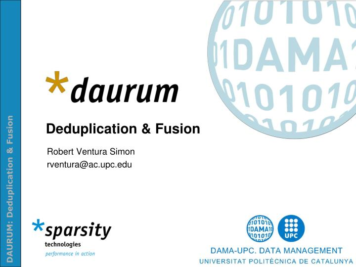 Deduplication fusion