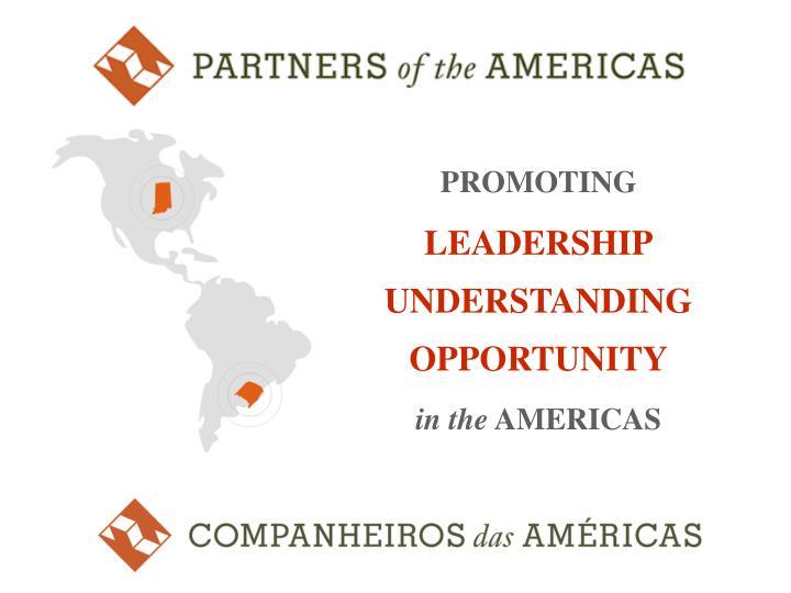 promoting leadership understanding opportunity in the americas n.