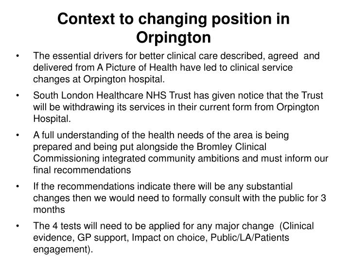 Context to changing position in Orpington