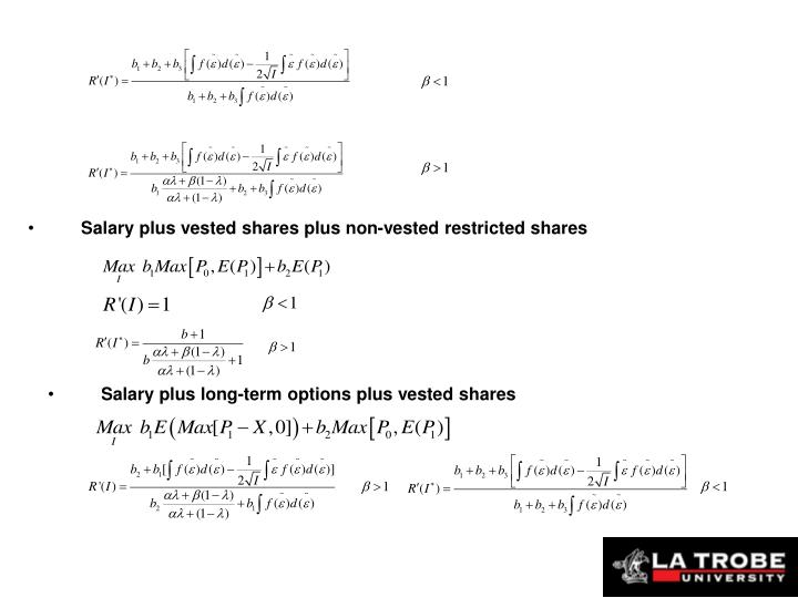 Salary plus vested shares plus non-vested restricted shares