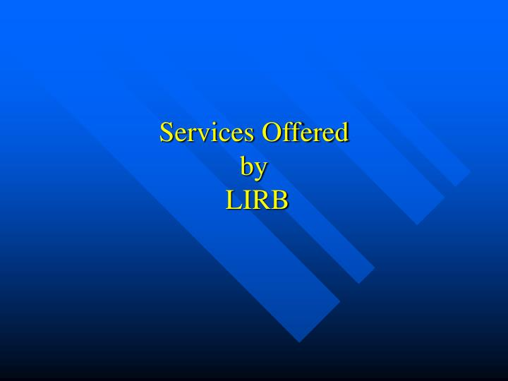 services offered by lirb n.