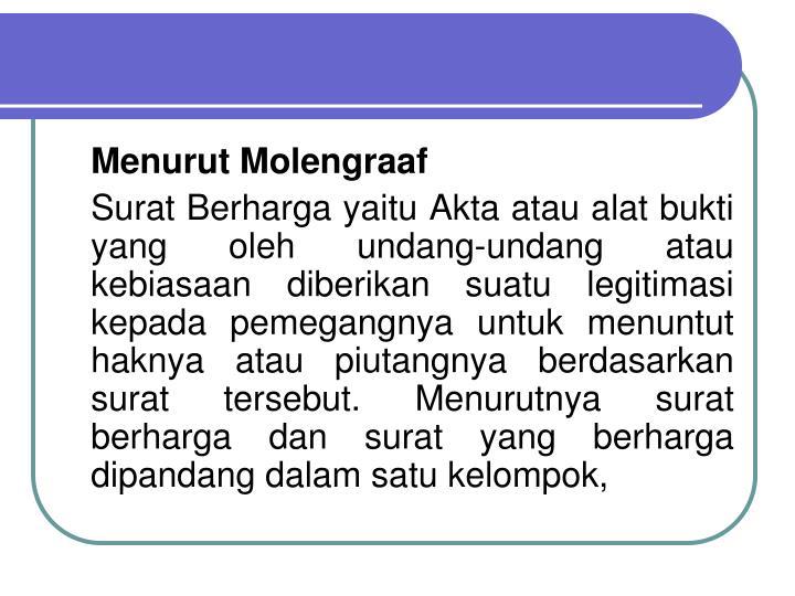 Menurut Molengraaf
