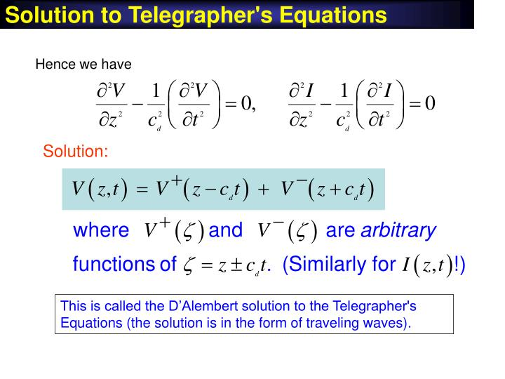 Solution to Telegrapher's Equations