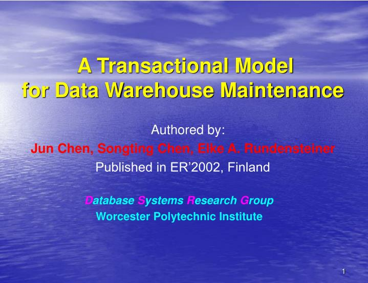 a transactional model for data warehouse maintenance