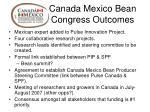 canada mexico bean congress outcomes