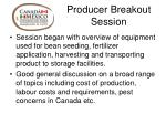 producer breakout session