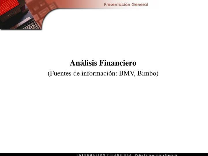 analisis financiero empresa andina El análisis financiero de una empresa consiste en el análisis e interpretación, a través de técnicas y métodos especiales, de información económica y financiera de una empresa proporcionada básicamente por sus estados financieros.