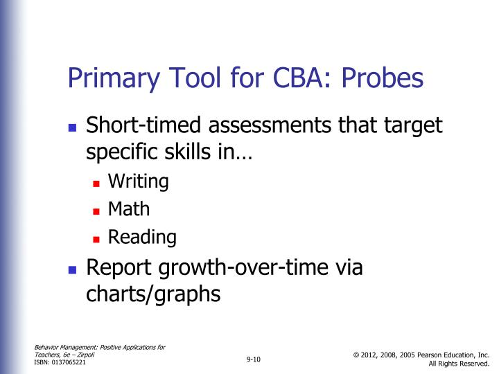 Primary Tool for CBA: Probes