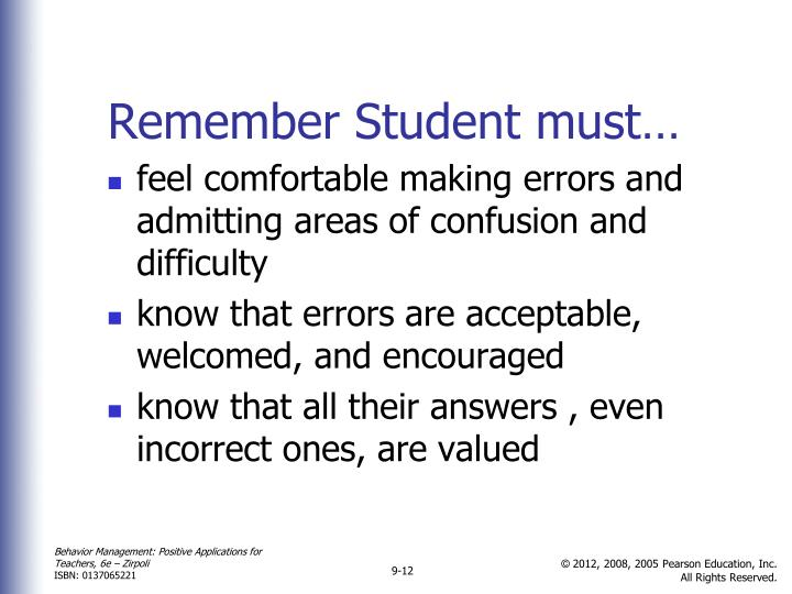 Remember Student must…
