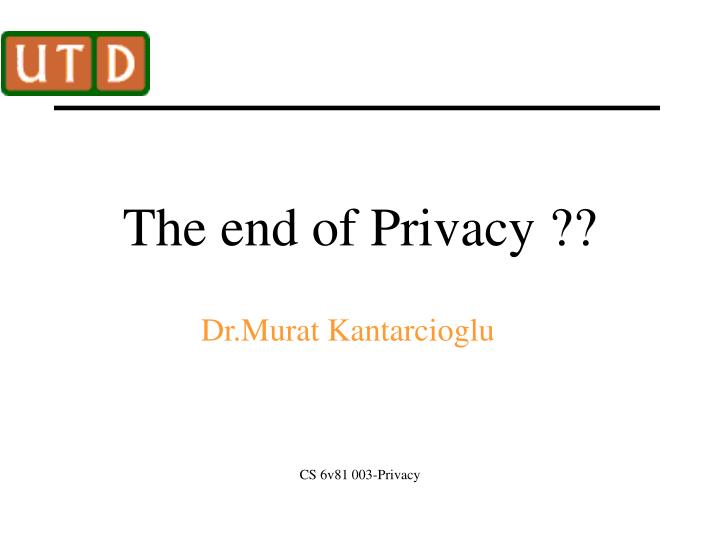the end of privacy n.