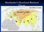 mackinder s heartland rimland theory