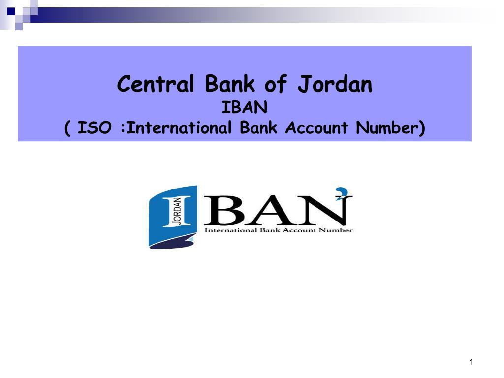 Central Bank Of Jordan Iban Iso International Account Number Point Ppt Presentation