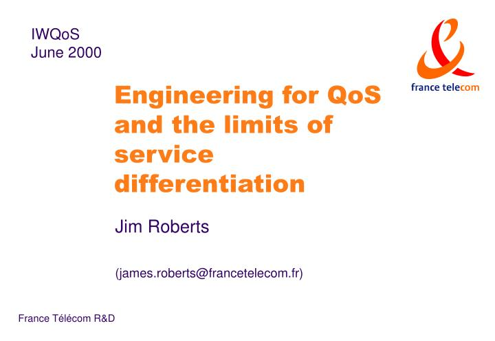 engineering for qos and the limits of service differentiation n.