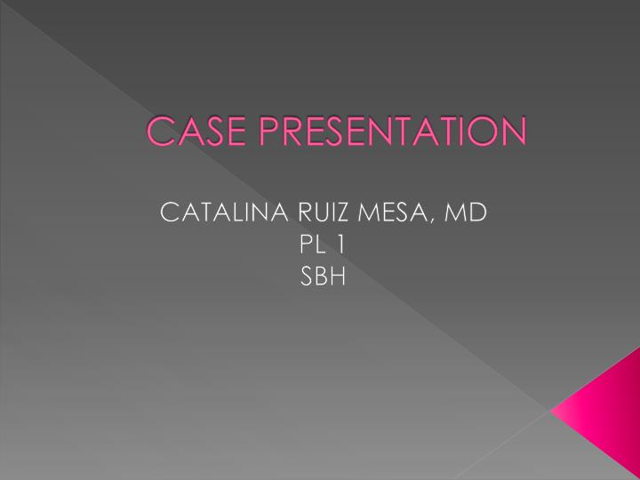 case presentation n.