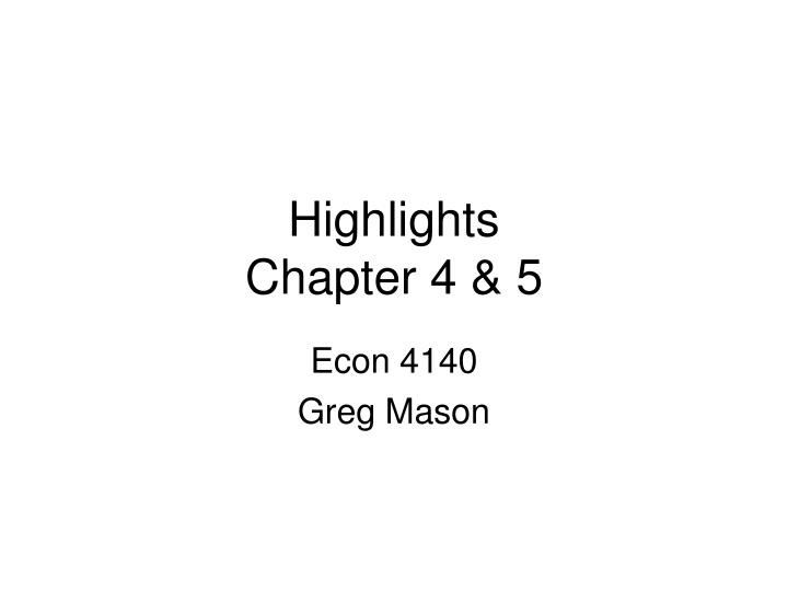 highlights chapter 4 5 n.