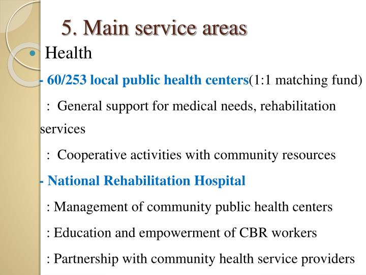 5. Main service areas
