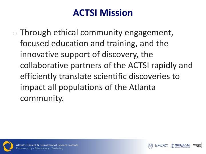 ACTSI Mission